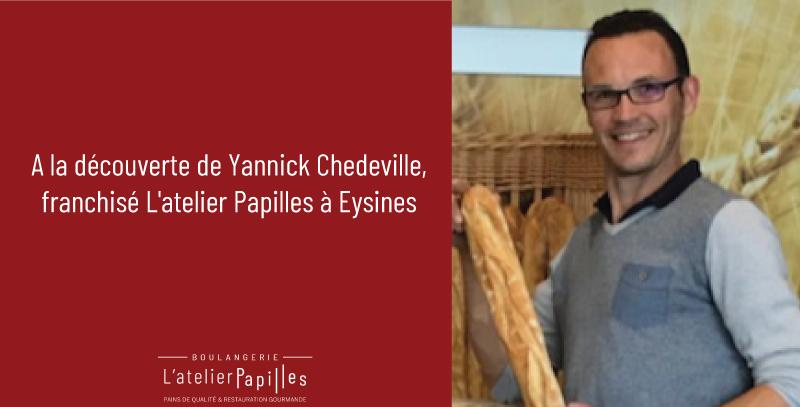 Témoignage d'un franchisé l'Atelier Papilles Yannick Chedeville