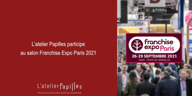 L'atelier Papilles participe au salon Franchise Expo Paris 2021